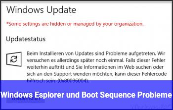 Windows Esplorer und Boot Sequence Probleme