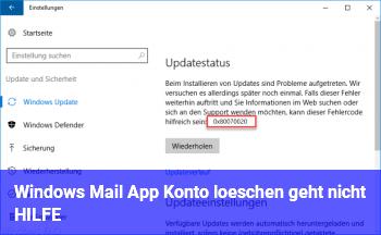 Windows Mail App Konto löschen geht nicht HILFE!!!