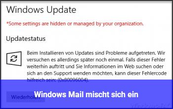 """Windows Mail """"mischt sich ein"""""""