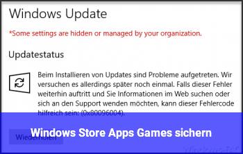 Windows Store Apps & Games sichern