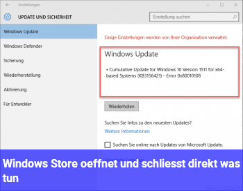 Windows Store öffnet und schließt direkt, was tun?