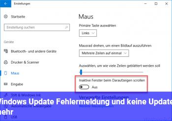 Windows Update Fehlermeldung und keine Updates mehr !?