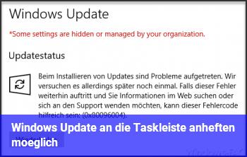 Windows Update an die Taskleiste anheften möglich?