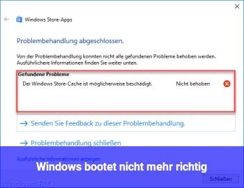 Windows bootet nicht mehr richtig