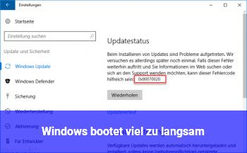 Windows bootet viel zu langsam.