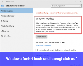 Windows fährt hoch und hängt sich auf