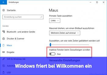 """Windows friert bei """"Willkommen!"""" ein!"""
