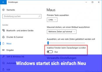 Windows startet sich einfach Neu
