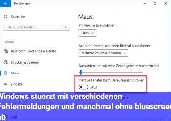 Windows stürzt mit verschiedenen Fehlermeldungen und manchmal ohne bluescreen ab