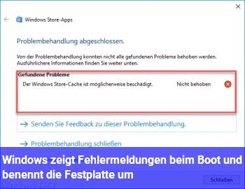 Windows zeigt Fehlermeldungen beim Boot und benennt die Festplatte um :(