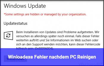 Winload.exe Fehler nachdem PC Reinigen
