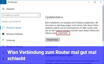 Wlan Verbindung zum Router mal gut mal schlecht
