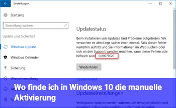 Wo finde ich in Windows 10 die manuelle Aktivierung?