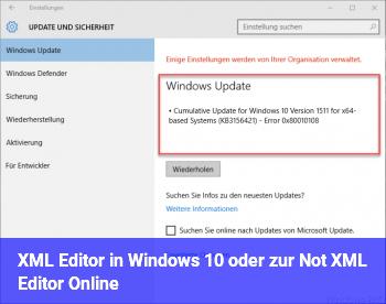 XML Editor in Windows 10 oder zur Not XML Editor Online?