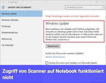 Zugriff von Scanner auf Notebook funktioniert nicht