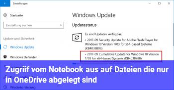 Zugriif vom Notebook aus auf Dateien, die nur in OneDrive abgelegt sind