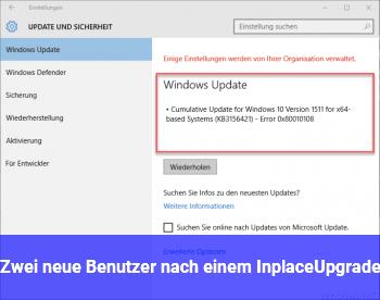 Zwei neue Benutzer nach einem InplaceUpgrade