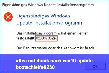 altes notebook nach win10 update bootschleife…
