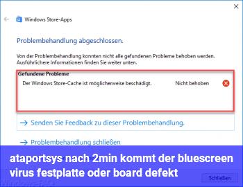 ataport.sys nach 2min kommt der bluescreen: virus, festplatte oder board defekt?