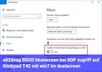ati2dvag BSOD (bluescreen) bei RDP zugriff auf thinkpad T42 mit win7 im dualscreen