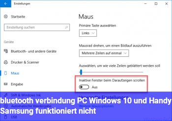 bluetooth verbindung PC Windows 10 und Handy Samsung funktioniert nicht