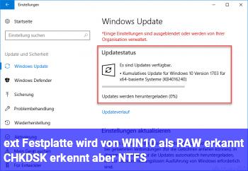ext. Festplatte wird von WIN10 als RAW erkannt, CHKDSK erkennt aber NTFS