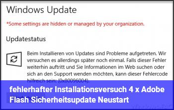 fehlerhafter Installationsversuch/ 4 x Adobe Flash Sicherheitsupdate Neustart