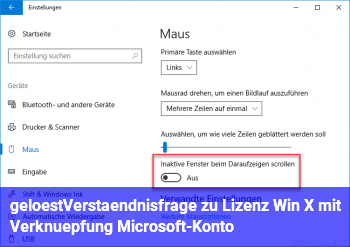 [gelöst]Verständnisfrage zu Lizenz Win X mit Verknüpfung Microsoft-Konto
