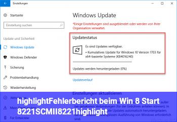 """[highlight]Fehlerbericht beim Win 8 Start """"SCMII""""[/highlight]"""