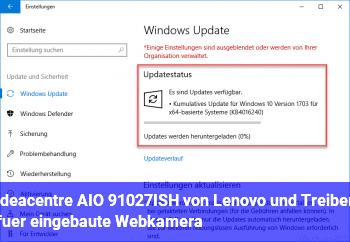ideacentre AIO 91027ISH von Lenovo und Treiber für eingebaute Webkamera