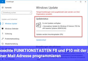 möchte FUNKTIONSTASTEN F8 und F10 mit der je einer Mail Adresse programmieren