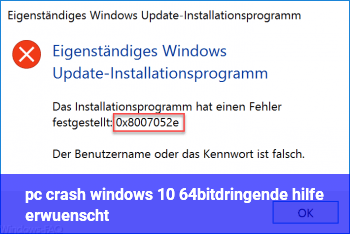 pc crash (windows 10 64bit)dringende hilfe erwünscht