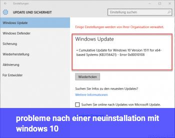 probleme nach einer neuinstallation mit windows 10