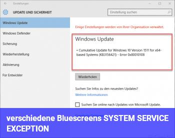 verschiedene Bluescreens, SYSTEM_SERVICE_EXCEPTION