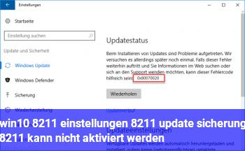 win10 – einstellungen – update +sicherung – kann nicht aktiviert werden