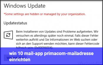 win 10 mail-app: primacom-mailadresse einrichten