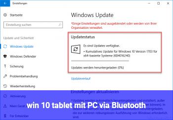 win 10 tablet mit PC via Bluetooth